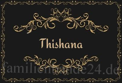 thishana namens bedeutung und herkunft des vornamen thishana. Black Bedroom Furniture Sets. Home Design Ideas